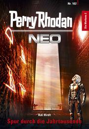 Das Cover von NEO 102 / © Pabel-Moewig Verlag KG, Rastatt