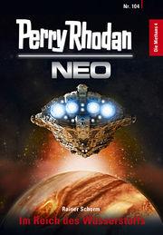 Das Cover von NEO 104 / © Pabel-Moewig Verlag KG, Rastatt